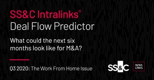 Image for Q3 2020 SS&C Intralinks Deal Flow Predictor: The Work From Home Issue