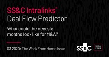 Q3 2020 SS&C Intralinks Deal Flow Predictor: The Work From Home Issue