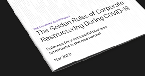 Image for The Golden Rules of Corporate Restructuring During COVID-19