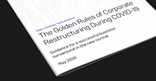 The Golden Rules of Corporate Restructuring During COVID-19